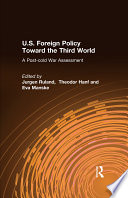 U S  Foreign Policy Toward the Third World  A Post cold War Assessment