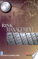 Risk Management:(For CAIIB Examinations)
