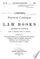 Caspar S Practical Catalogue Of Law Books