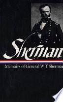 Memoirs of General W T  Sherman