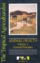 Books - Animal Health:1 Gen Principles | ISBN 9780333612026