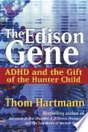 The Edison Gene