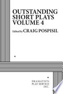 Outstanding Short Plays  Volume Four