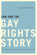 Law and the Gay Rights Story
