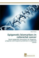 Epigenetic Biomarkers in Colorectal Cancer