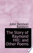 The Story of Raymond Hill