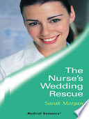 The Nurse's Wedding Rescue