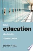 The Education Debate