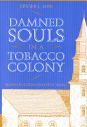 Damned Souls in a Tobacco Colony