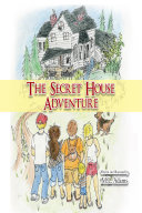 The Secret House Adventure ebook