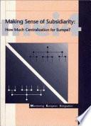 Making Sense of Subsidiarity