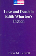 Love and Death in Edith Wharton s Fiction