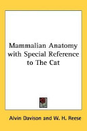 Mammalian Anatomy With Special Reference to the Cat