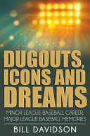 Dugouts  Icons and Dreams