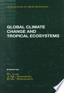 Global Climate Change And Tropical Ecosystems Book PDF