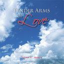 Tender Arms of Love