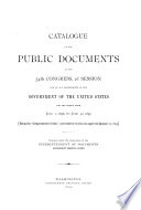 Catalogue of the Public Documents of     Congress     and of All Departments of the Government of the United States