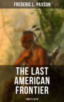 The Last American Frontier (Complete Edition) Pdf/ePub eBook