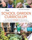The School Garden Curriculum