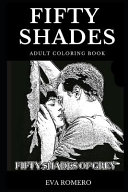 Fifty Shades Adult Coloring Book
