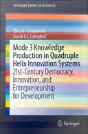 Mode 3 Knowledge Production in Quadruple Helix Innovation ...