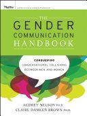 The Gender Communication Handbook: Conquering Conversational ...