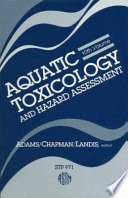 Aquatic Toxicology and Hazard Assessment