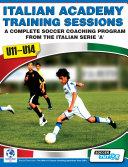 Italian Academy Training Sessions for U11-14