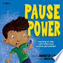 Pause Power  Learning to stay calm when your buttons get pushed