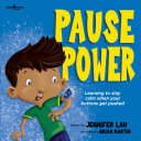 Pause Power: Learning to stay calm when your buttons get pushed [Pdf/ePub] eBook