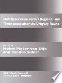 Multilateralism Versus Regionalism