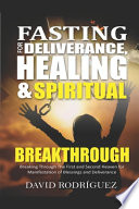 Fasting for Deliverance Healing & Spiritual Breakthrough