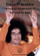 G?yatr? mantra secondo gli insegnamenti di Sathya Sai Baba