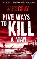 Five Ways To Kill A Man Book
