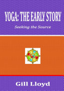 YOGA: THE EARLY STORY