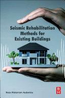 Seismic Rehabilitation Methods for Existing Buildings