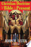 Christian Doctrine from the Bible to the Present Book PDF