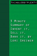 3 Minute Summary of Invent it, Sell it, Bank it by Lori Greiner