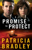 A Promise to Protect (Logan Point Book #2): A Novel