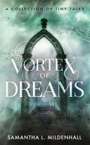 Vortex of Dreams