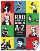 Rad American Women A-Z