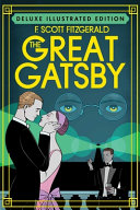 The Great Gatsby Deluxe Illustrated Edition