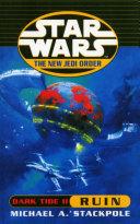 Star Wars: The New Jedi Order - Dark Tide Ruin Pdf/ePub eBook
