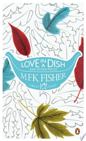 [pdf - epub] Love in a Dish and Other Pieces - Read eBooks Online