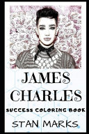 James Charles Success Coloring Book