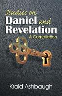 Studies on Daniel and Revelation