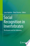Social Recognition in Invertebrates