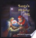 Santa s Birthday Gift