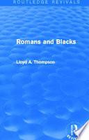 Romans and Blacks (Routledge Revivals)