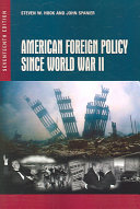American Foreign Policy Since World War II  17th Edition Book PDF